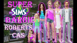 The Sims 3: Super Barbie | CAS 1 | ~Barbie's Family~ - YouTube