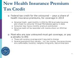 49 new health insurance premium tax credit federal tax credit for the uninsured