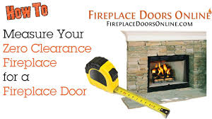 How to Measure Your Zero Clearance Fireplace For a Fireplace Door ...