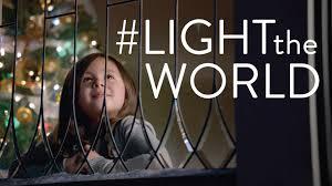 Light The World Video Lighttheworld Follow The Example Of Jesus Christ Share