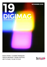 DIGIMAG 19 NOVEMBRE 2006 by Digicult Editions issuu