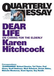 dear life quarterly essay quarterly essay 57 dear life