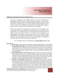 Technological Determinism Technological Determinism Marshall Mcluhan