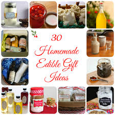 Gift Kitchen 30 Homemade Edible Gifts 52 Kitchen Adventures