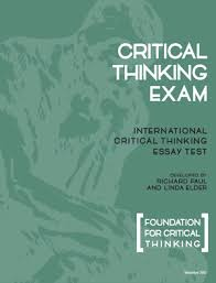 international critical thinking test the nature of the exam grading the international critical thinking test