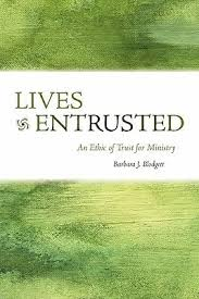 <b>Blodgett</b>, <b>Lives</b> Entrusted, Ethic of Trust for Ministry - Book ...