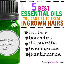 essential oils for ingrown hairs