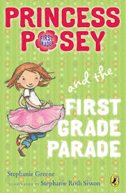 princess posey and the first grade parade book 1 princess posey first grader stephanie greene stephanie roth sisson 9780142418277 amazon books