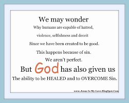 Christian Quotes On Selfishness Best of We May Wonder Why Humans Are Capable Of Hatred Violence