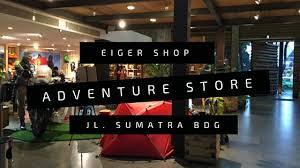 Kode diskon dan kode kupon eiger ◦ februari 2021. Eiger Shop Bandung Jalan Sumatera Smell Like Home