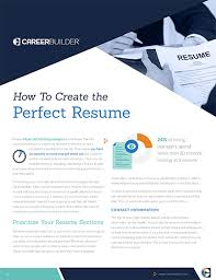 Guide: How To Create The Perfect Resume | Careerbuilder