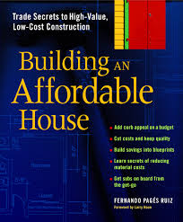 Building A Home On A Budget Building An Affordable House Trade Secrets To High Value