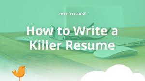 How To Write A Killer Resume Blue Sky Resumes Blog