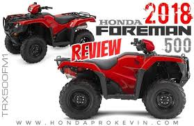 2018 honda 500 foreman. plain 2018 2018 honda foreman 500 atv review  specs u0026 changes  trx500fm1 fourtrax intended honda foreman 0