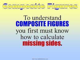 3 mathslideshows com to understand composite figures you first must know how to calculate missing sides