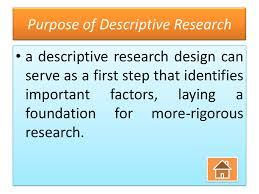 Purpose Of Descriptive Research Design Descriptive Research Advanced Technical Writing