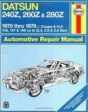 datsun 240z manual datsun 240z 260z 280z 1970 1978 haynes repair manual w wire diagram