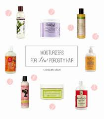 best moisturiser for low porosity hair low onvacations wallpaper image