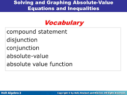 voary compound statement disjunction conjunction absolute value 5 solving and graphing absolute value equations and inequalities