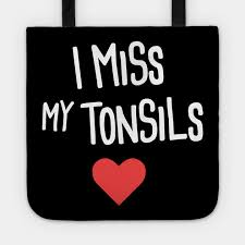 Tonsil Size Chart Funny Tonsillitis Tonsil Surgery Get Well Gift