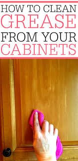 grease splatters on cabinets check out how to remove grease from kitchen cabinets it