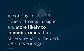 Did The Fbi Reveal The Most Dangerous Zodiac Signs