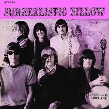 <b>Surrealistic</b> Pillow - Album by <b>Jefferson Airplane</b> | Spotify
