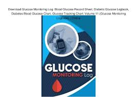 Blood Sugar Monitoring Chart Download Download Glucose Monitoring Log Blood Glucose Record Sheet