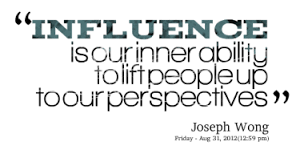 The Power Of Influence Quotes. QuotesGram via Relatably.com