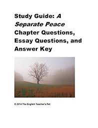 amsco answers essay questions helping your students homework a separate peace by john knowles conflict internal conflict is peace breaks out by john