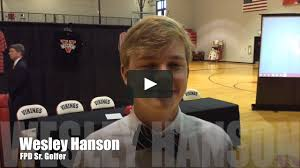 FPD Athletic Signing - Wesley Hanson (Golf) - Valdosta State - 11-10-16 on  Vimeo