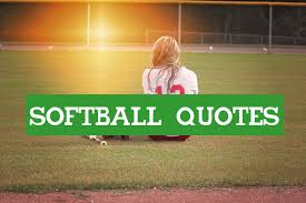 pics of softball sayings famous softball quotes funny softball sayings with images 2018