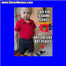 This Kids Going Places | Clean Memes – The Best The Most Online via Relatably.com