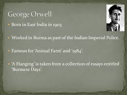 learning intention a hanging by george orwell determine 2 born