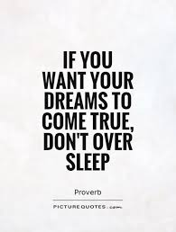 Quotes About Sleeping Dreams Best Of Quotes About Dreams When Sleeping 24 Quotes