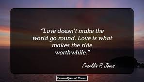 Love Jones Quotes Impressive Franklin P Jones Quotes Famous Quotations By Franklin P Jones