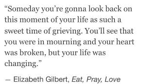 Eat Pray Love Quotes Simple Quote Elizabeth Gilbert Eat Pray Love Life Of This City Girl