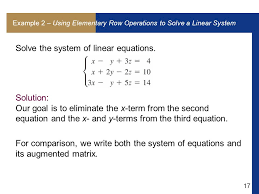 equations and its augmented matrix example 2 using elementary row operations to solve a linear system