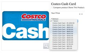 you can costco cash cards in amounts from 25 to 1 000