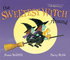 the sweetest witch around alison mcghee harry bliss 9781442478350 amazon books