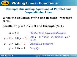 holt algebra 2 2 4 writing linear functions example 5a writing equations of parallel