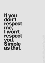 Respect Quotes Best 48 Quotes About Respect On Pinterest Respect Quotes