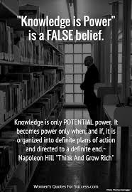 Knowledge Is Power Quote Impressive Knowledge Is Power Is A FALSE Belief Knowledge Is Only POTENTIAL