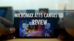 Micromax A115 Canvas 3D Review - YouTube