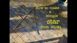 how to make a stick star from s wood