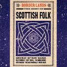 Borderlands: The Best of Scottish Folk