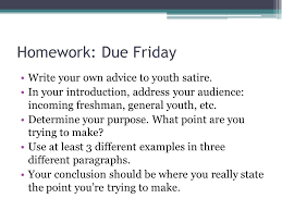 "satire ""advice to youth"" ppt video online  homework due friday write your own advice to youth satire"