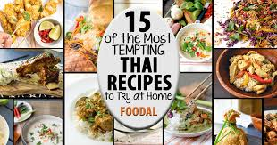 15 of the most tempting thai recipes to make at home