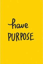 Have Purpose Yellow Yellowaesthetic Quotes Phrases