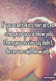 Kissing her after a blow job